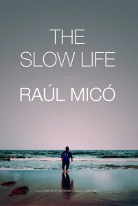 24-poster_the-slow-life-raul-mico-400x597
